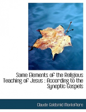 Some Elements of the Religious Teaching of Jesus