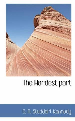 The Hardest Part