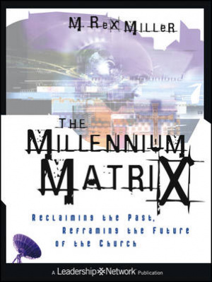 The Millennium Matrix