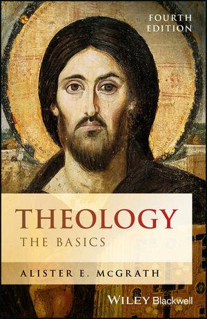 Theology - the Basics 4/E