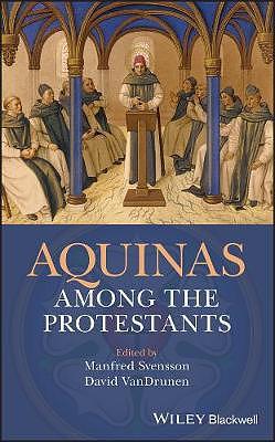 Aquinas Among the Protestant