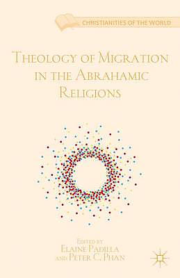 Theology of Migration in the Abrahamic Religions