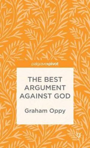 The Best Argument Against God