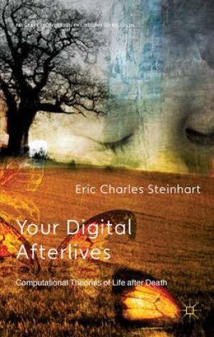 Your Digital Afterlives