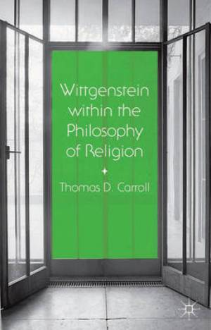Wittgenstein within the Philosophy of Religion