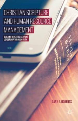 Christian Scripture and Human Resource Management