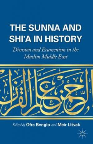 The Sunna and Shi'a in History