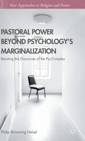 Pastoral Power Beyond Psychology's Marginalization