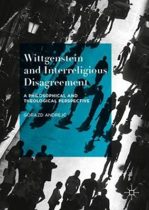 Wittgenstein and Interreligious Disagreement