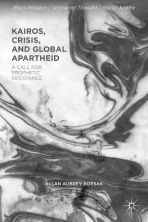 Kairos, Crisis, and Global Apartheid