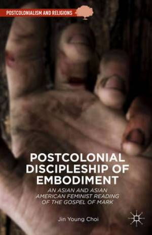 Postcolonial Discipleship of Embodiment