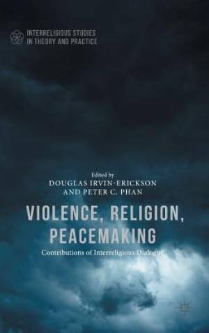 Violence, Religion, Peacemaking