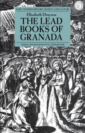 The Lead Books of Granada