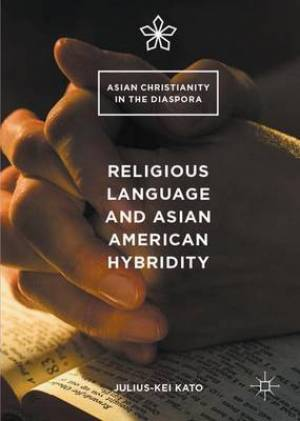Religious Language and Asian American Hybridity