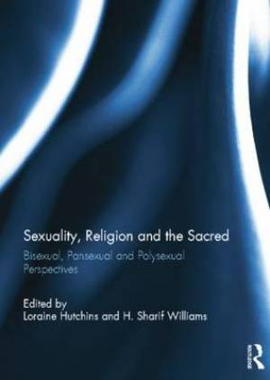 Sexuality, Religion and the Sacred