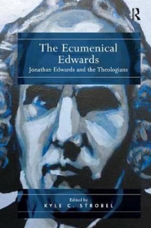 The Ecumenical Edwards
