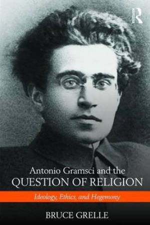 Gramsci and the Question of Religion