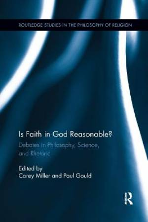 Is Faith in God Reasonable?