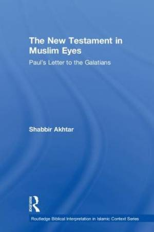 The New Testament in Muslim Eyes