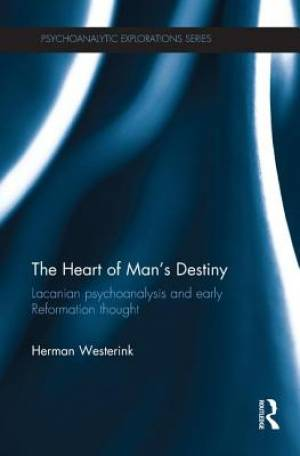 The Heart of Man's Destiny