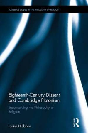 Eighteenth-Century Dissent and Cambridge Platonism
