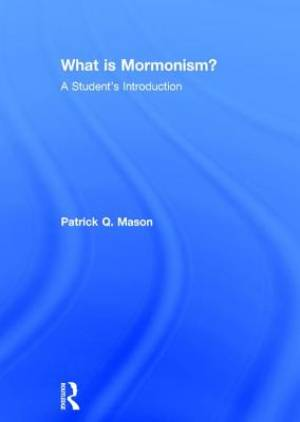 What is Mormonism?