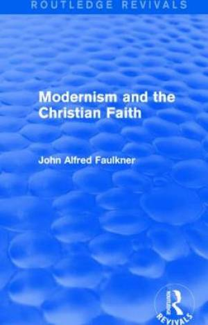 Modernism and the Christian Faith