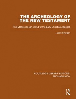 The Archeology of the New Testament