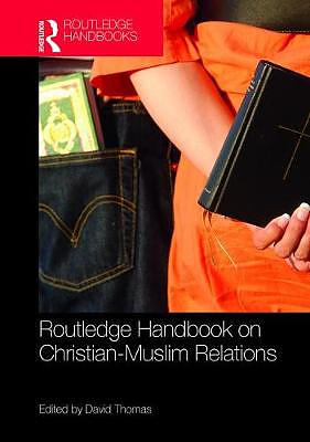 Routledge Handbook on Christian-Muslim Relations