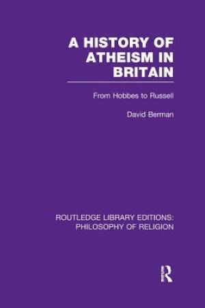 A History of Atheism in Britain