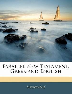 Parallel New Testament English Greek
