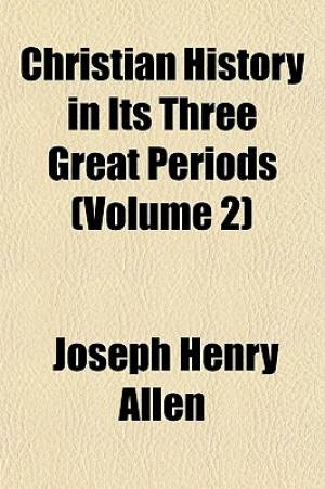 Christian History in Its Three Great Periods (Volume 2)