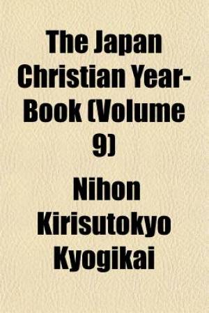 The Japan Christian Year-Book (Volume 9)