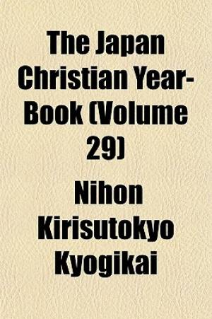 The Japan Christian Year-Book (Volume 29)