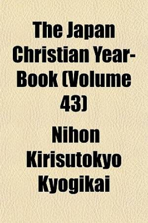 The Japan Christian Year-Book (Volume 43)