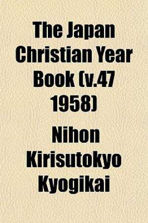 The Japan Christian Year Book (V.47 1958)