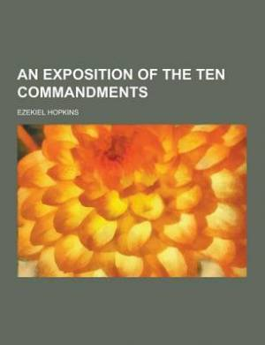 An Exposition of the Ten Commandments
