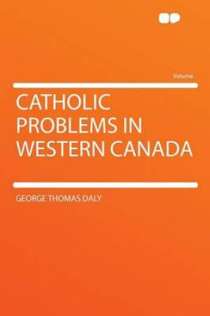 Catholic Problems in Western Canada