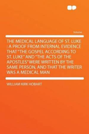 The Medical Language of St. Luke