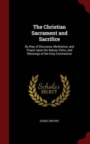 The Christian Sacrament and Sacrifice