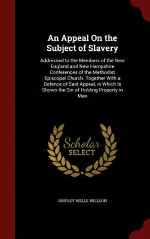 An Appeal on the Subject of Slavery