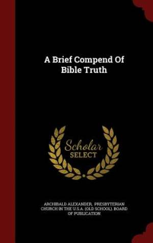 A Brief Compend of Bible Truth