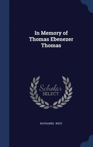 In Memory of Thomas Ebenezer Thomas