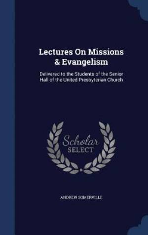 Lectures on Missions & Evangelism
