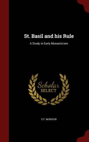 St. Basil and His Rule