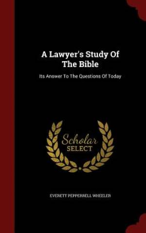 A Lawyer's Study of the Bible