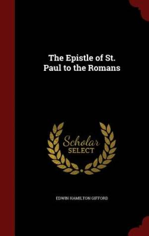 The Epistle of St. Paul to the Romans