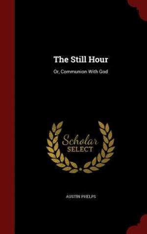 The Still Hour