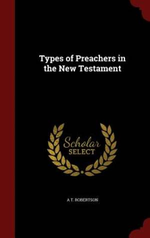 Types of Preachers in the New Testament