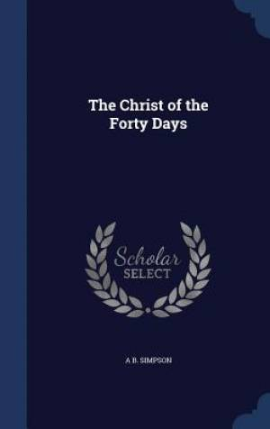 The Christ of the Forty Days
